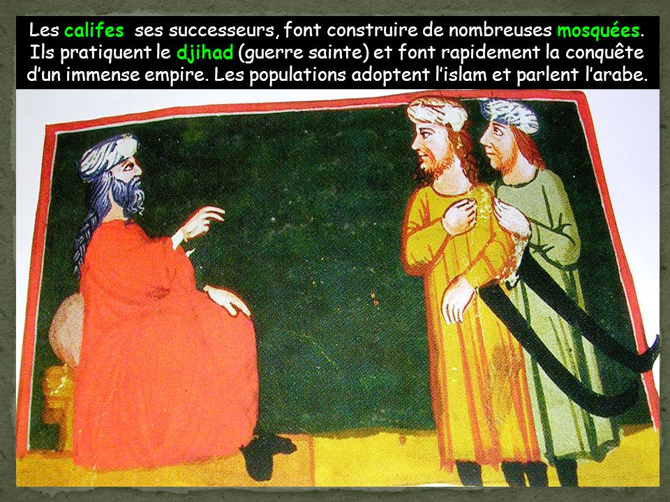 A sa mort en 632, presque toute lArabie est musulmane.