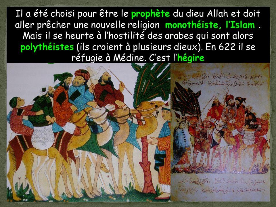 Il a été choisi pour être le prophète du dieu Allah et doit aller prêcher une nouvelle religion monothéiste, lIslam.
