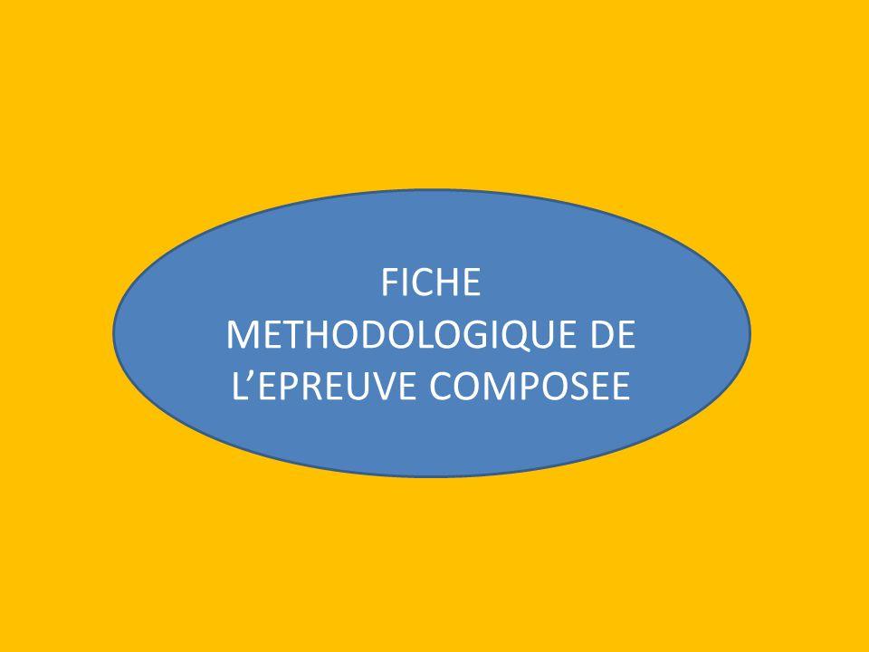 FICHE METHODOLOGIQUE DE LEPREUVE COMPOSEE