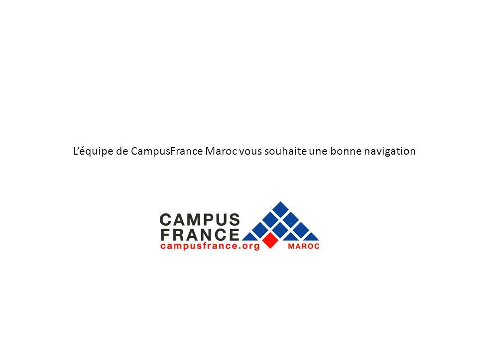 Léquipe de CampusFrance Maroc vous souhaite une bonne navigation