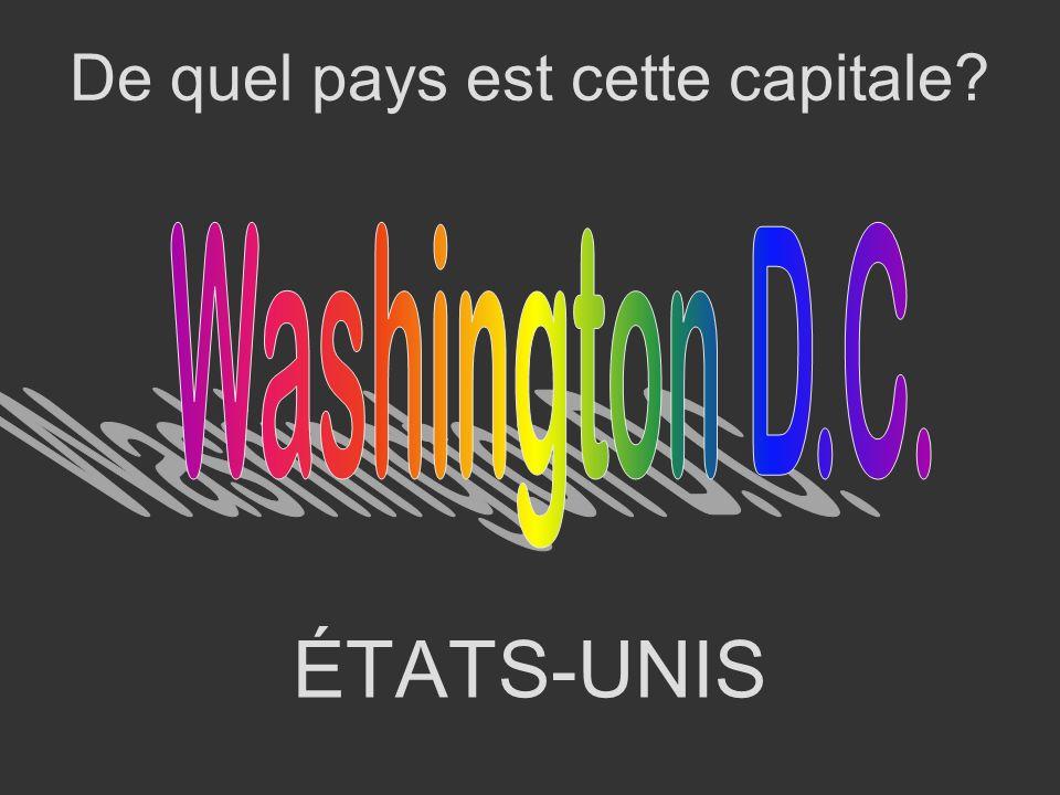 ÉTATS-UNIS De quel pays est cette capitale?