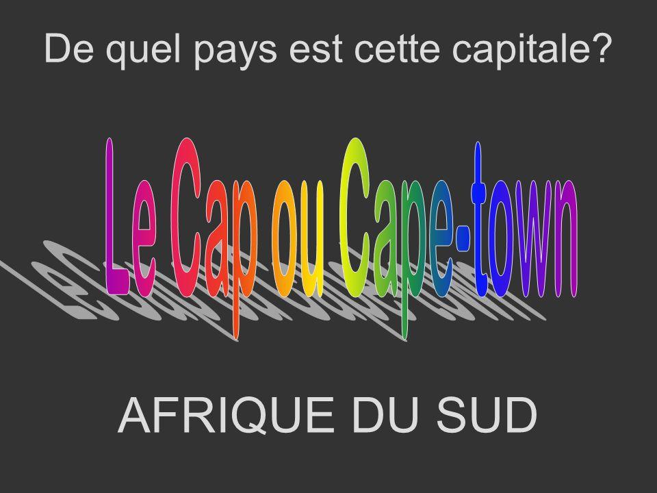 AFRIQUE DU SUD De quel pays est cette capitale?