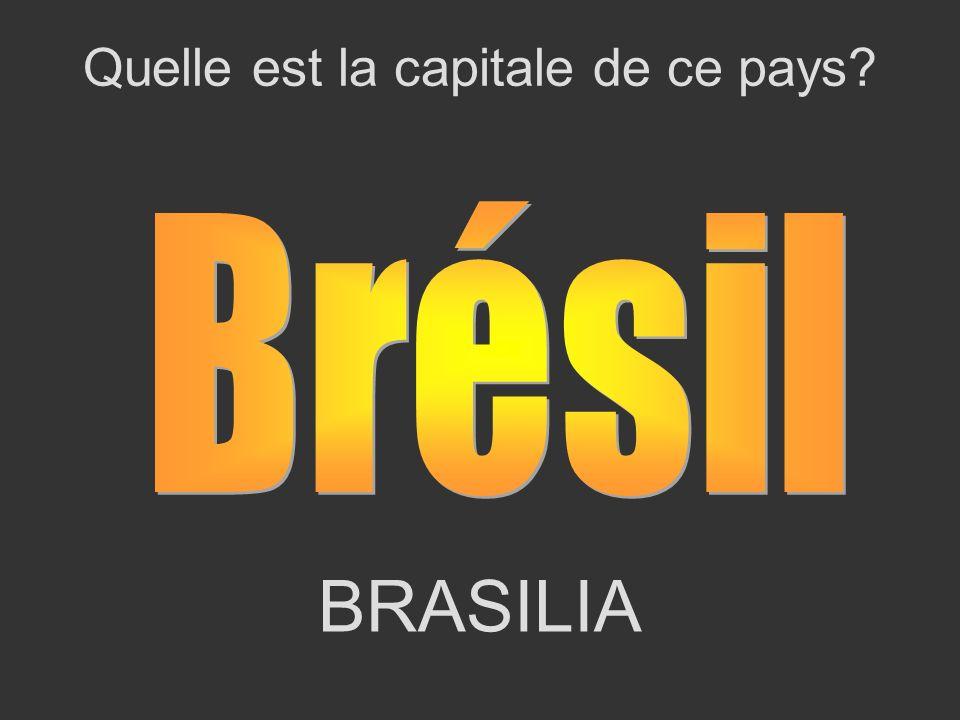 BRASILIA Quelle est la capitale de ce pays?