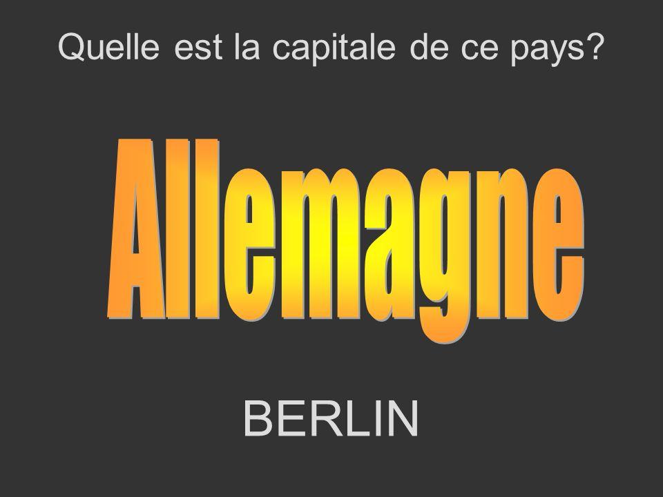 BERLIN Quelle est la capitale de ce pays?