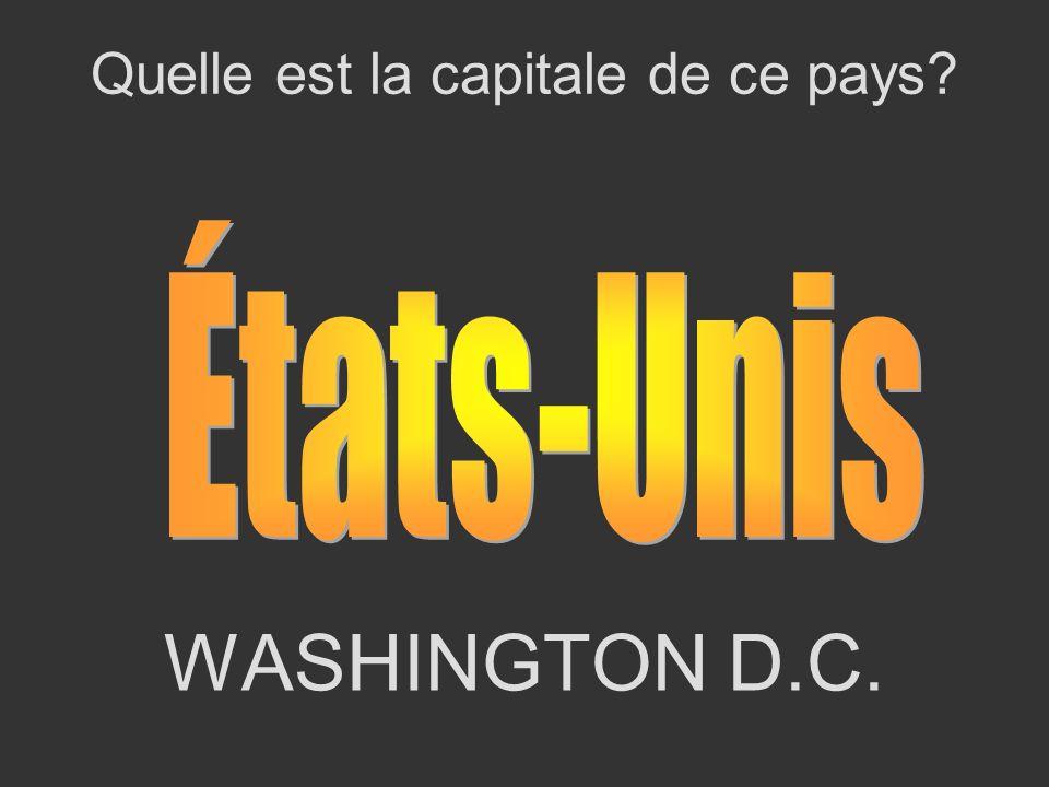 WASHINGTON D.C. Quelle est la capitale de ce pays?