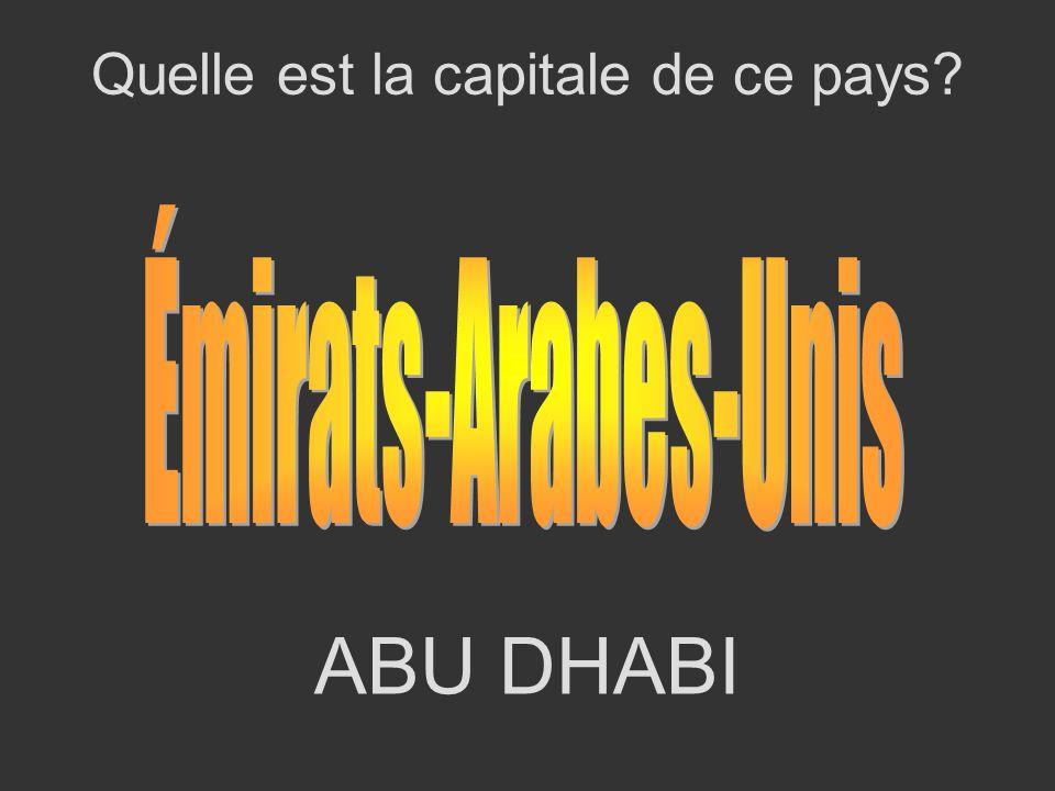 ABU DHABI Quelle est la capitale de ce pays?