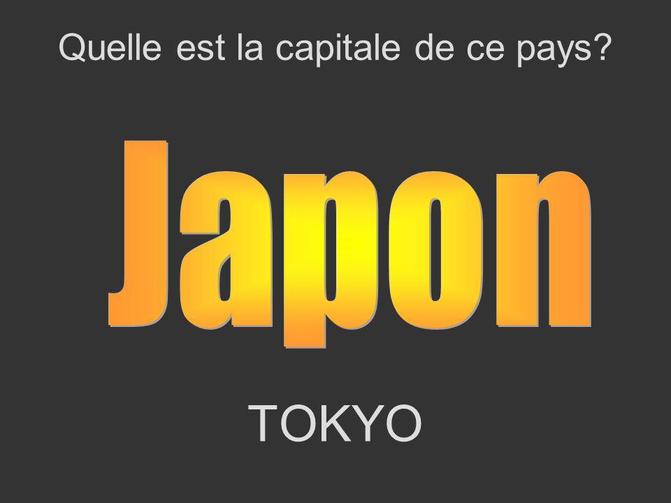 TOKYO Quelle est la capitale de ce pays?