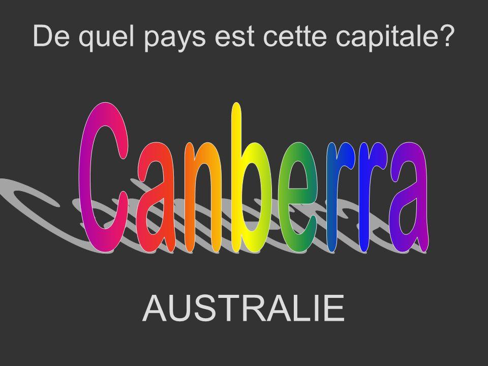 AUSTRALIE De quel pays est cette capitale?