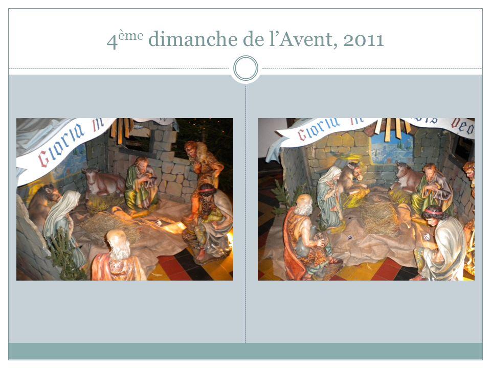 4 ème dimanche de lAvent, 2011