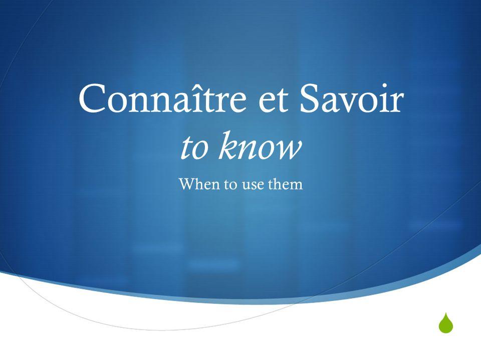 Connaître + direct object ( noun or pronoun ) ConnaîtreTo be acquainted with Use with PeopleJe connais Antoine.
