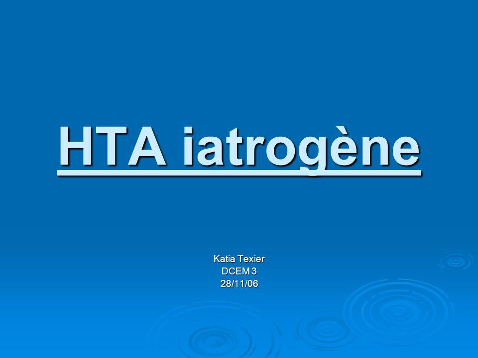 HTA iatrogène Katia Texier DCEM 3 28/11/06