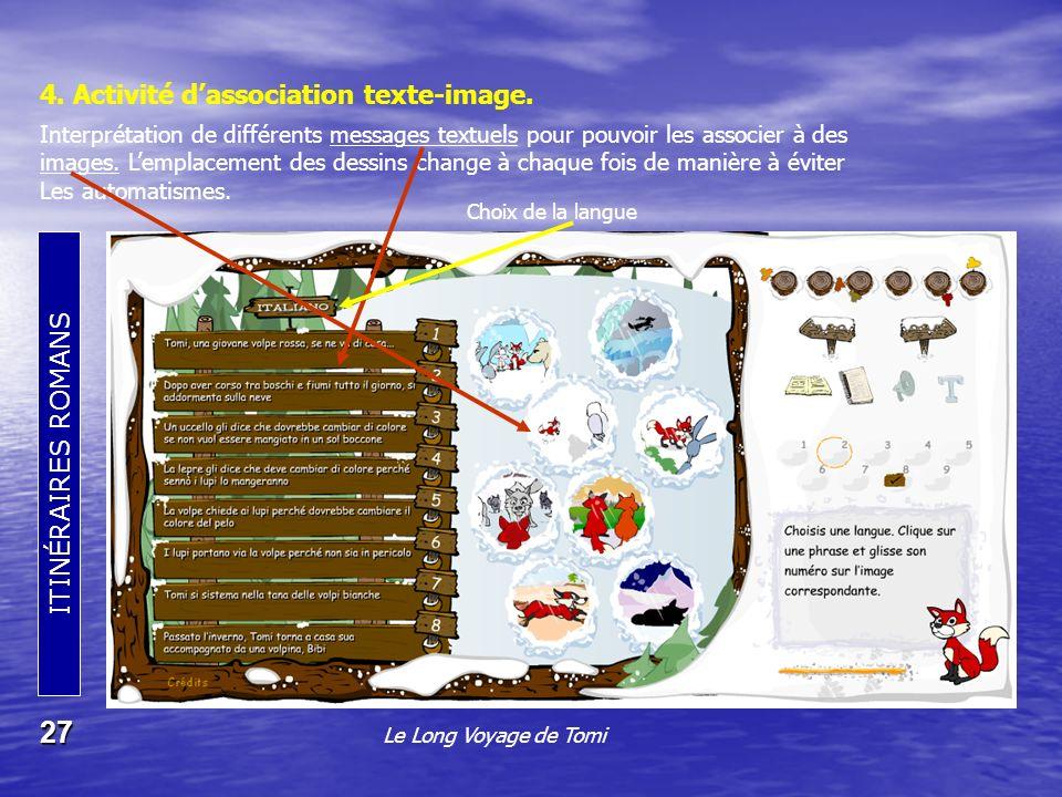 ITINÉRAIRES ROMANS 27 4.Activité dassociation texte-image.