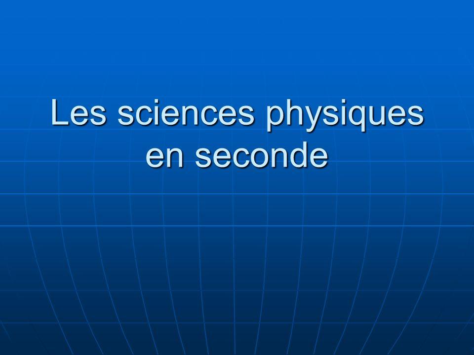 Les sciences physiques en seconde