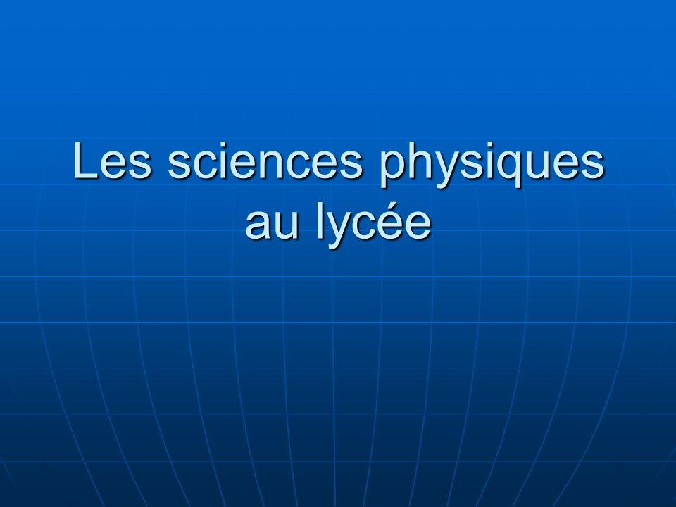 Les sciences physiques au lycée