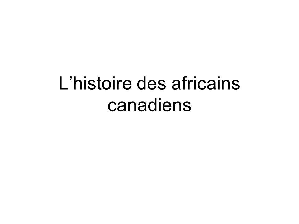La vie à louest du Canada En 1850, il y avait à-peu-près 50, 000 noirs à louest de Canada (grâce au chemin de fer clandestin, des esclaves libérés, ainsi que les loyalistes).