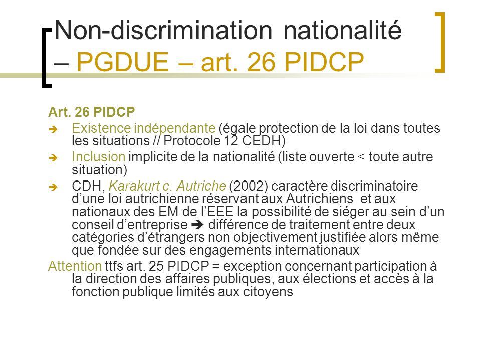 Non-discrimination nationalité – PGDUE – art. 26 PIDCP Art.