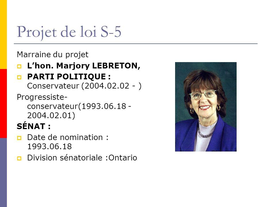 Projet de loi S-5 Marraine du projet Lhon.