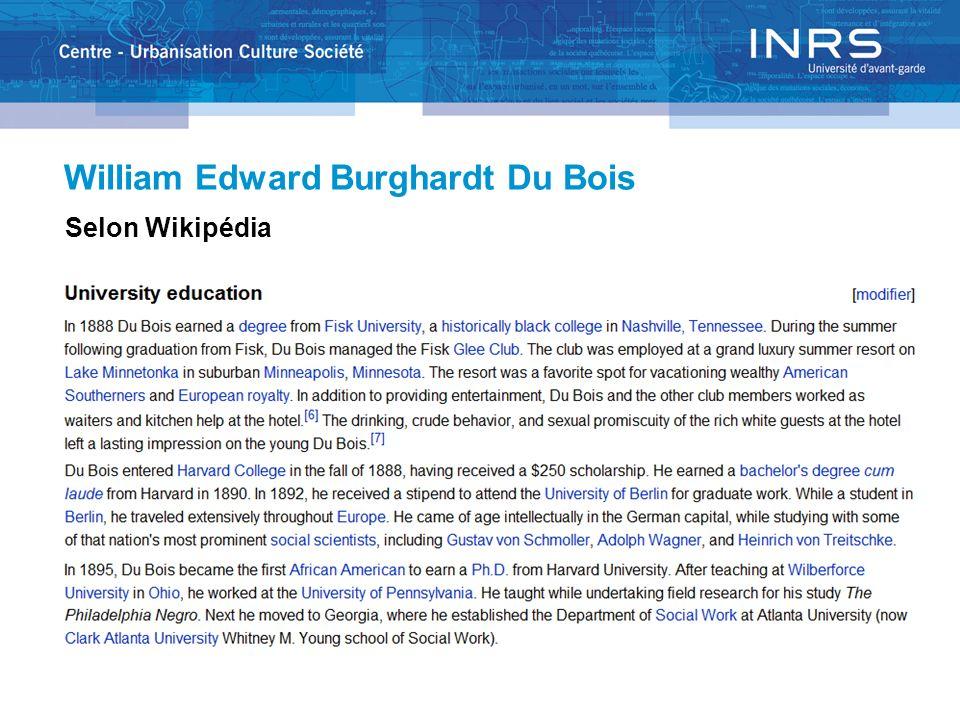 William Edward Burghardt Du Bois Selon Wikipédia