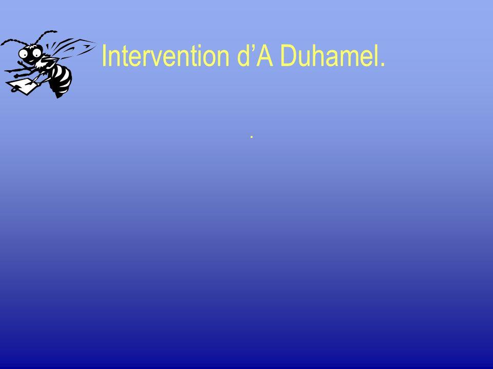 Intervention dA Duhamel..