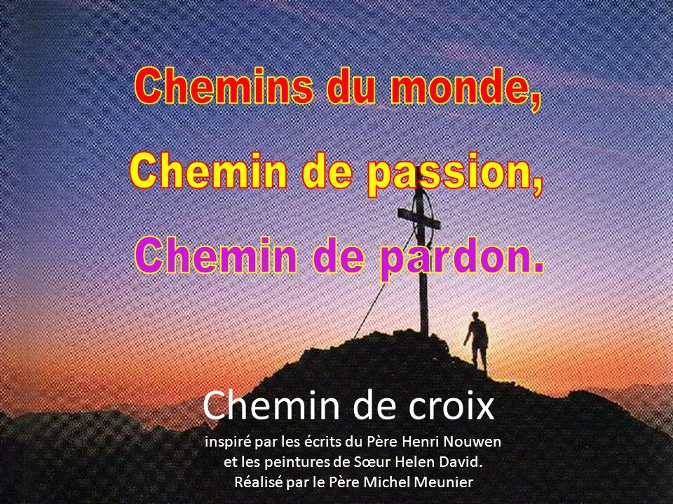 Chemin de croix inspiré par les écrits du Père Henri Nouwen et les peintures de Sœur Helen David. Réalisé par le Père Michel Meunier