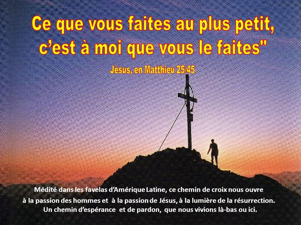 Médité dans les favelas dAmérique Latine, ce chemin de croix nous ouvre à la passion des hommes et à la passion de Jésus, à la lumière de la résurrect