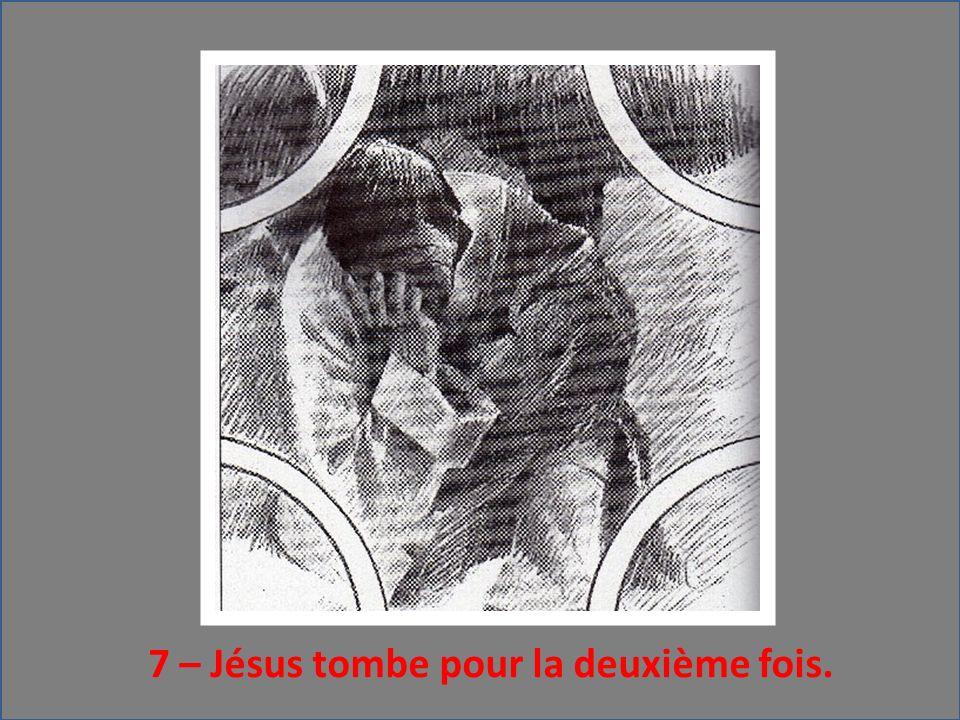 7 – Jésus tombe pour la deuxième fois.