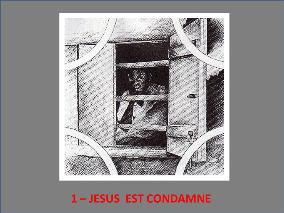 Prière finale Seigneur, Jésus, Tu fus condamné, Tu es encore condamné.