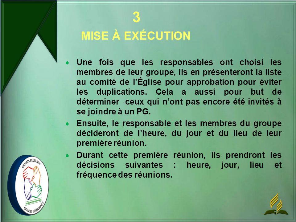 Une fois que les responsables ont choisi les membres de leur groupe, ils en présenteront la liste au comité de lÉglise pour approbation pour éviter le