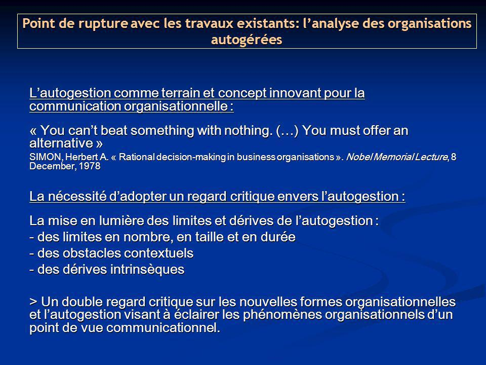 Lautogestion comme terrain et concept innovant pour la communication organisationnelle : « You cant beat something with nothing. (…) You must offer an