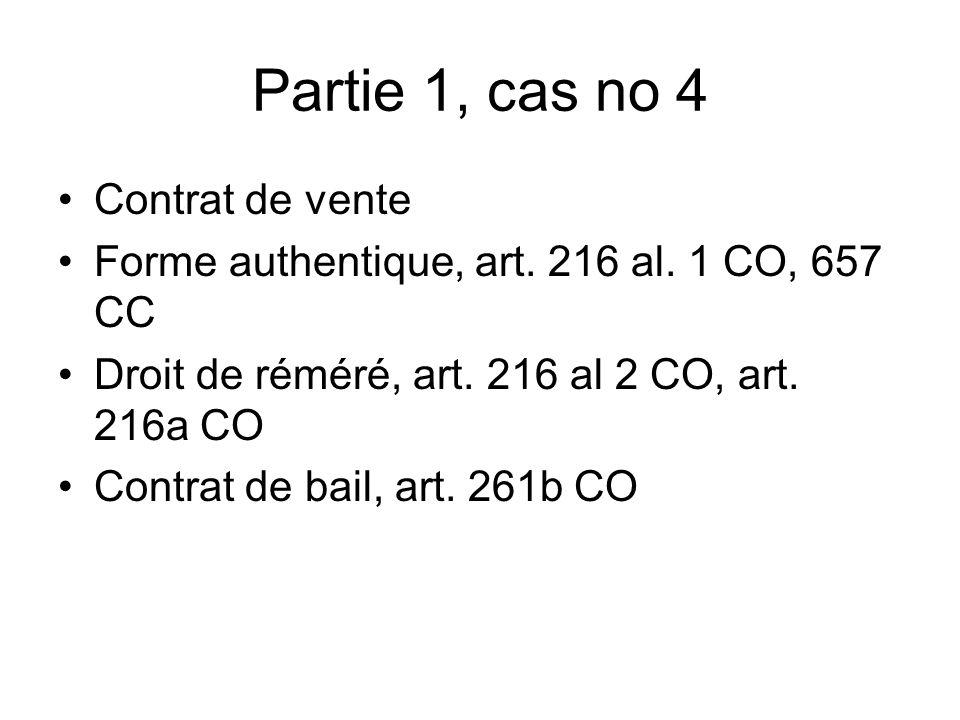 Partie 1, cas no 4 Contrat de vente Forme authentique, art.
