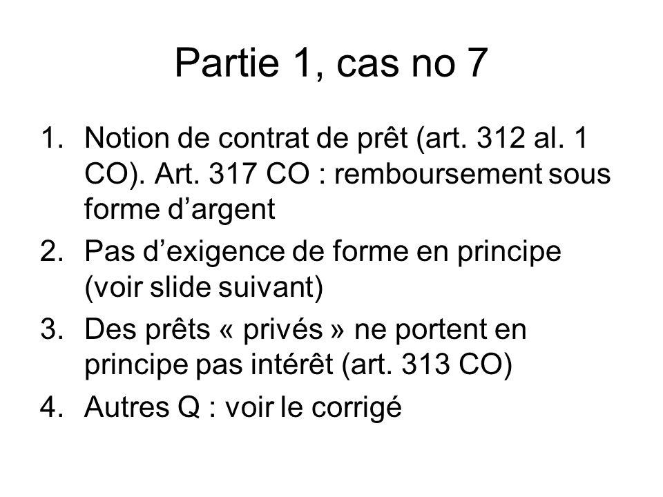Partie 1, cas no 7 1.Notion de contrat de prêt (art.