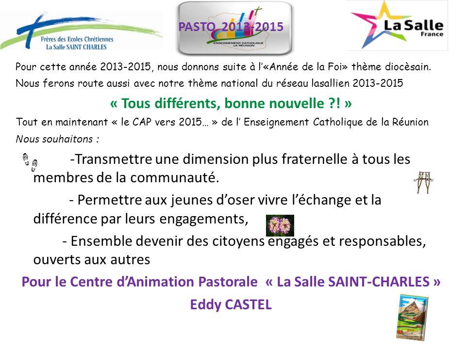 Pour cette année 2013-2015, nous donnons suite à l«Année de la Foi» thème diocèsain.