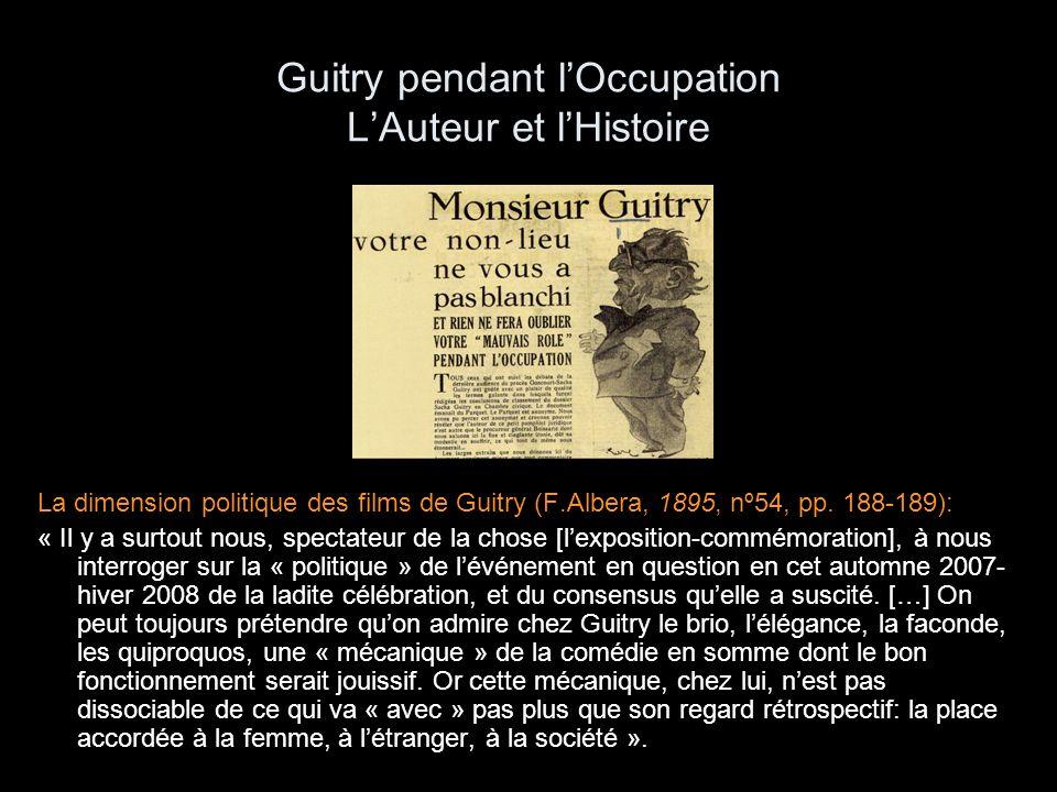 La question de « lauteur » dans le cas de Guitry Le Roman dun tricheur, 1937 Bonne chance (1935)