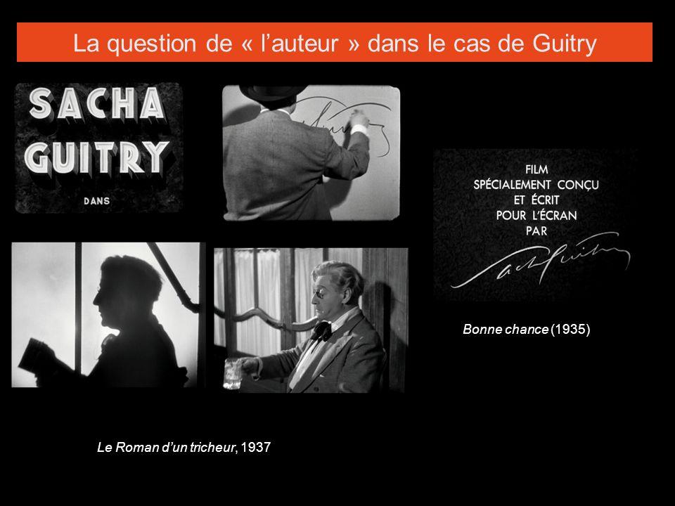 Guitry (Georges-Alexandre, dit Sacha) Saint-Pétersburg, 21 février 1885 – Paris, 24 juillet 1957 Fils de lacteur de théâtre Lucien Guitry « Tout se résume en une photo.