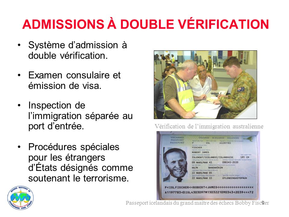 9 ADMISSIONS À DOUBLE VÉRIFICATION Système dadmission à double vérification.