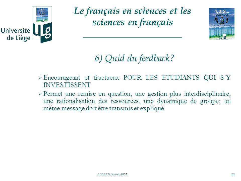 CDS32 9 février 201123 6) Quid du feedback.