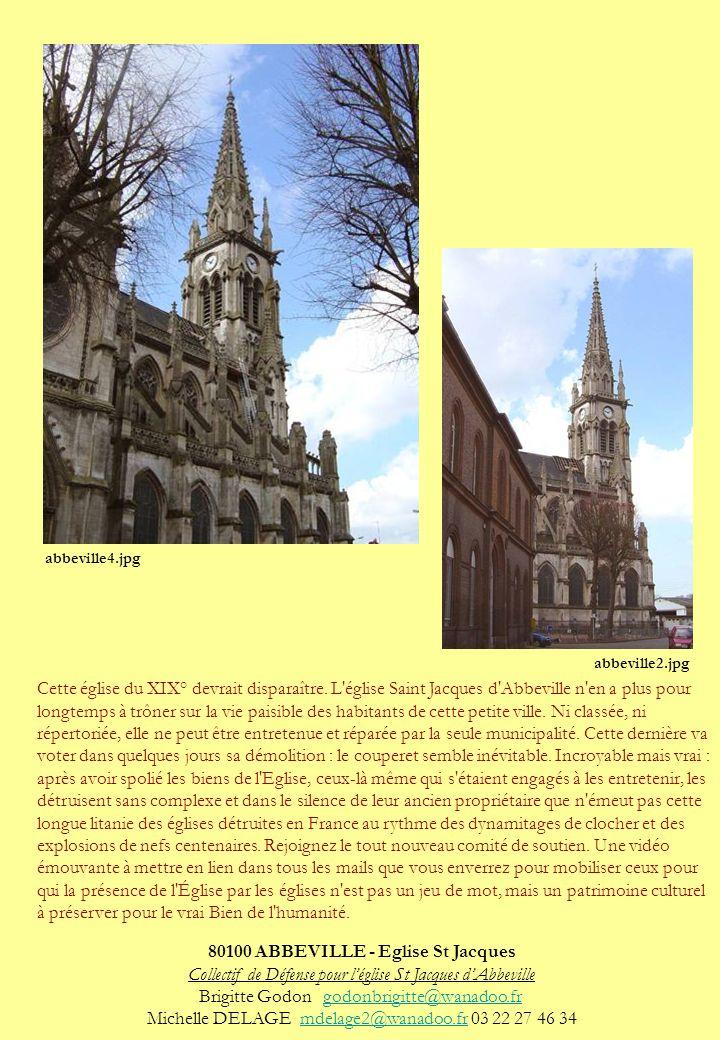 Cette église du XIX° devrait disparaître. L'église Saint Jacques d'Abbeville n'en a plus pour longtemps à trôner sur la vie paisible des habitants de