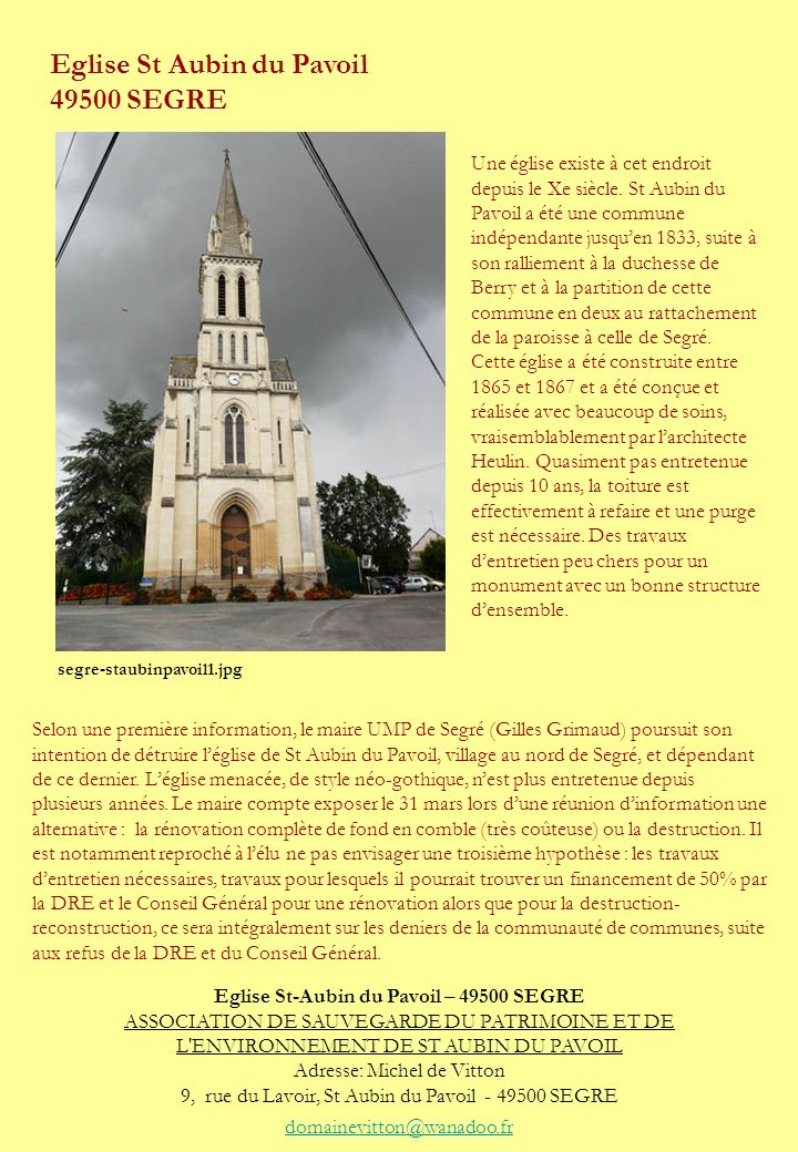 Eglise St Aubin du Pavoil 49500 SEGRE Selon une première information, le maire UMP de Segré (Gilles Grimaud) poursuit son intention de détruire léglis