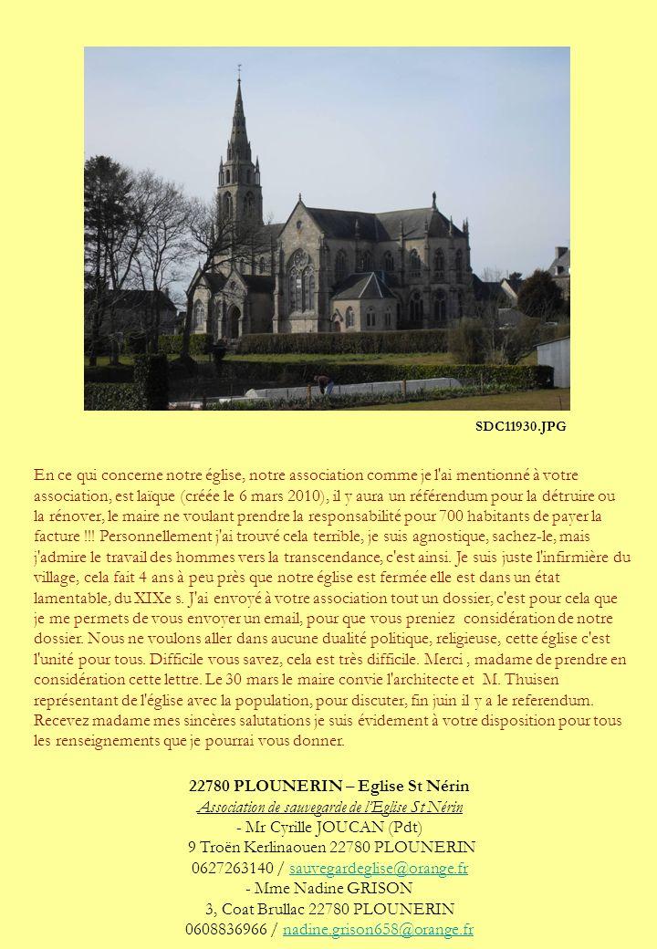 En ce qui concerne notre église, notre association comme je l'ai mentionné à votre association, est laïque (créée le 6 mars 2010), il y aura un référe