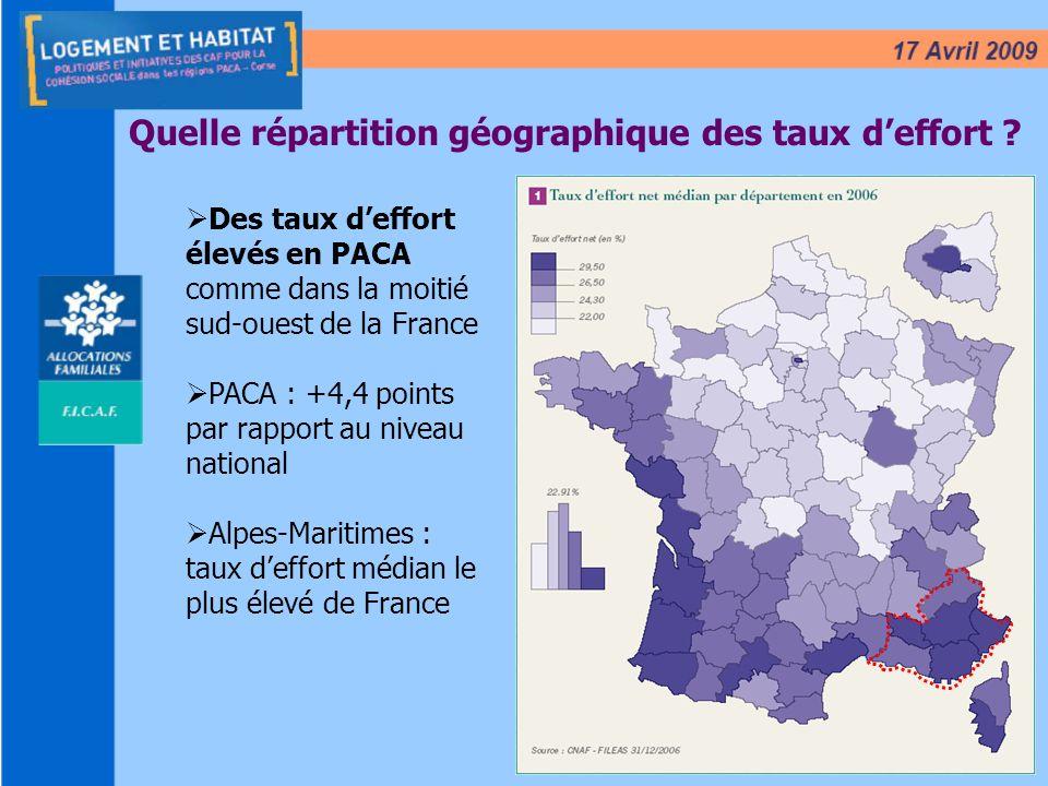 6 Quelle répartition géographique des taux deffort ? Des taux deffort élevés en PACA comme dans la moitié sud-ouest de la France PACA : +4,4 points pa