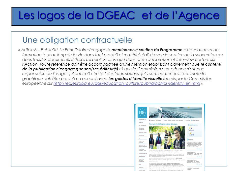 Une obligation contractuelle « Article 6 – Publicité. Le Bénéficiaire s'engage à mentionner le soutien du Programme d'éducation et de formation tout a