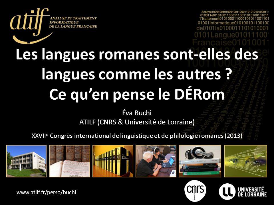 www.atilf.fr/perso/buchi Les langues romanes sont-elles des langues comme les autres .