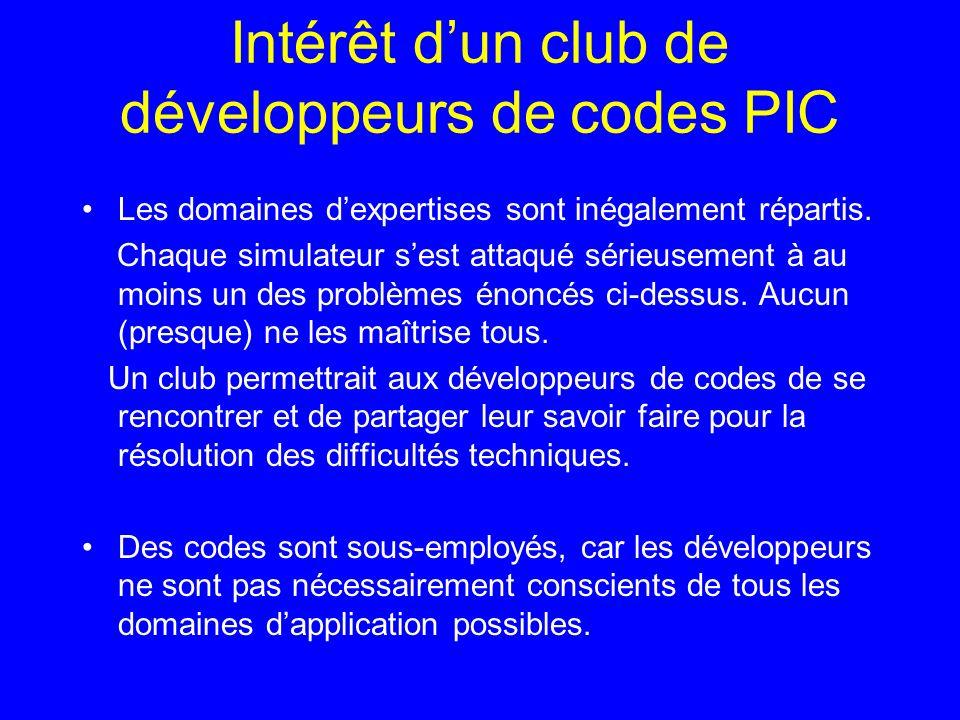 Intérêt dun club de développeurs de codes PIC Les domaines dexpertises sont inégalement répartis.