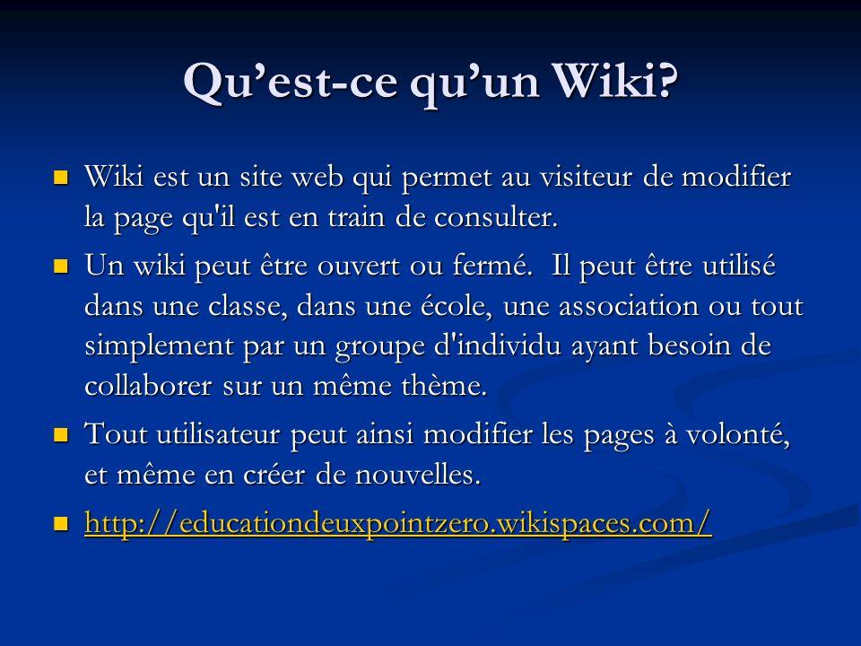 Quest-ce quun Wiki? Wiki est un site web qui permet au visiteur de modifier la page qu'il est en train de consulter. Wiki est un site web qui permet a