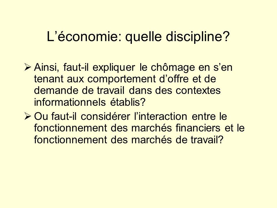 Léconomie: quelle discipline.