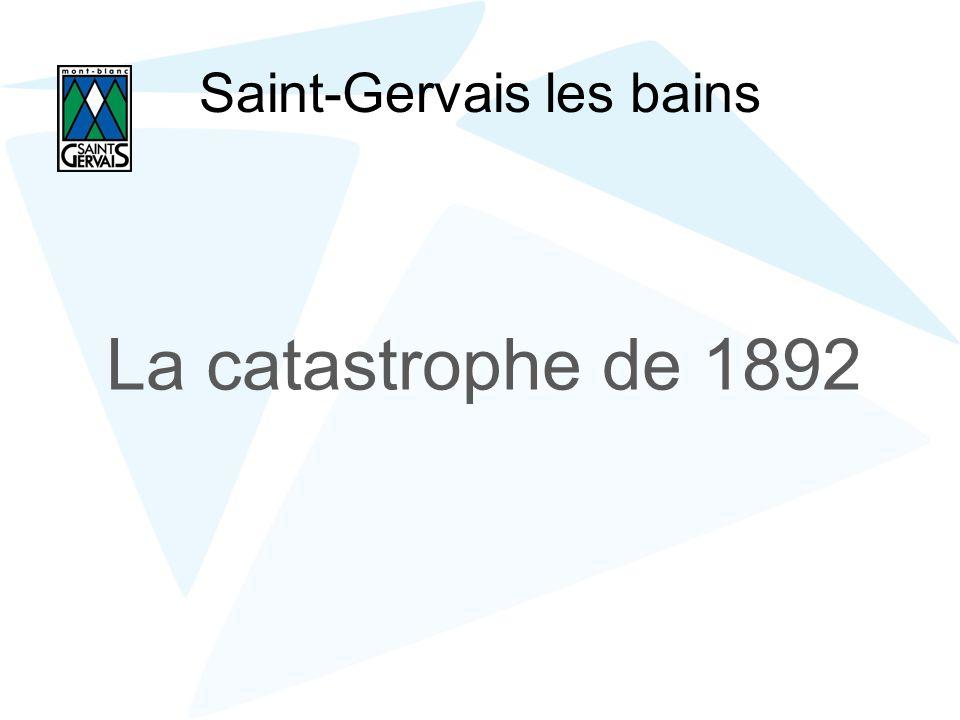 Saint-Gervais les bains La catastrophe de 1892
