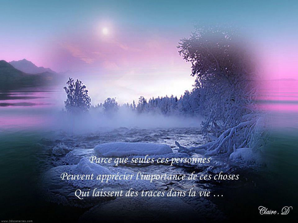 Le bonheur attend Ceux qui pleurent Ceux qui souffrent Ceux qui cherchent Ceux qui se dévouent Ceux qui aiment