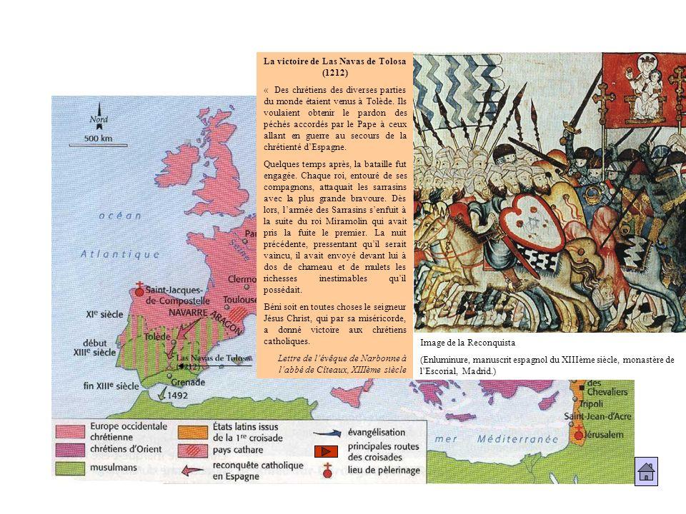 Image de la Reconquista (Enluminure, manuscrit espagnol du XIIIème siècle, monastère de lEscorial, Madrid.) La victoire de Las Navas de Tolosa (1212)