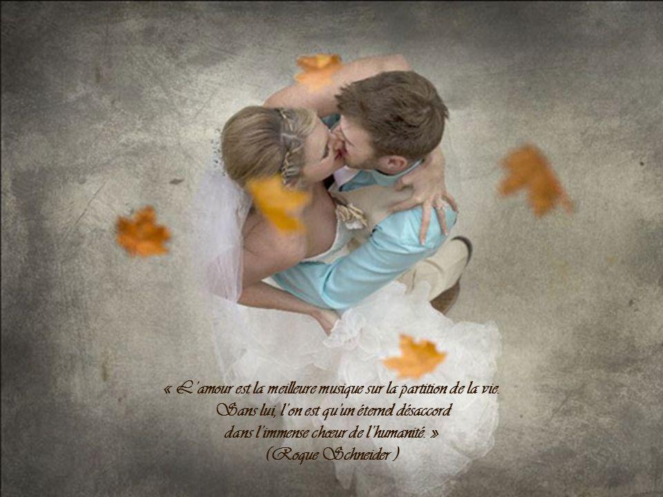 « Aime-moi lorsque je le mérite le moins, car cest alors que jen ai le plus besoin. » (Proverbe chinois