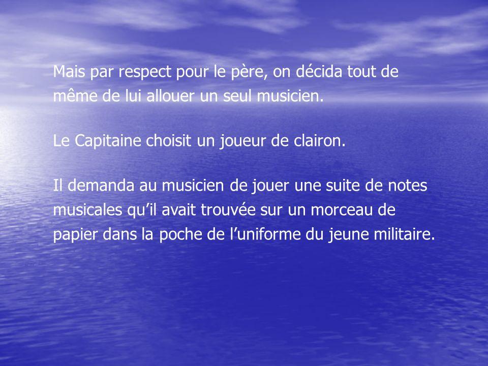 Le lendemain matin, le cœur brisé, le Capitaine malgré le statut dennemi de son fils demanda la permission à ses supérieurs de lui faire des funérailles militaires.